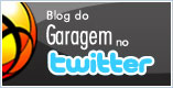 Blog do Garagem no Twitter