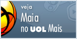 UOL Mais - Momento Maia